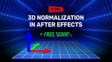 Red Giant Releases Free Tutorial on 3D Normalization in After Effects